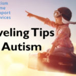 """Have Love, Will Travel"" – 9 Traveling Tips for Autism"