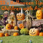 Revisiting AHSS's Halloween Tips for Children with Autism!