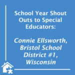 Shout Out to Special Educators at Bristol School District #1! (BLOG)