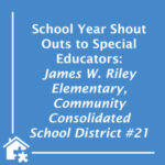 Shout Out to Special Educators at James W. Riley Elementary – BLOG