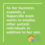 Naperville Mom Creates Jobs For People With Autism